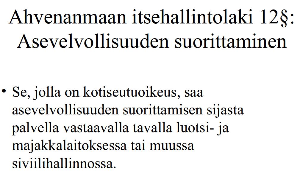 Ahvenanmaan itsehallintolaki - asevelvollisuuden suorittaminen
