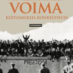 Väkivallattomuuden voima - kertomuksia rohkeudesta -kirjan kansi